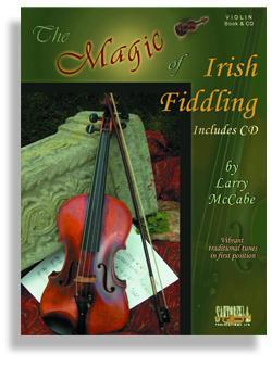 Media The Magic of Irish Fiddling for Violin with CD