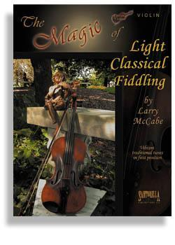 Media The Magic of Light Classical Fiddling for Violin