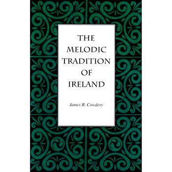 Media The Melodic Tradition of Ireland