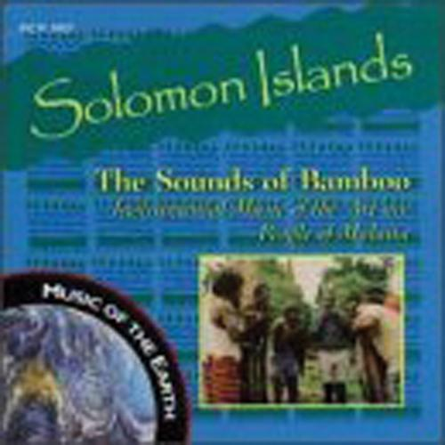 Media The Solomon Islands : The Sounds of Bamboo