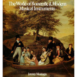 Media The World of Romantic & Modern Musical Instruments