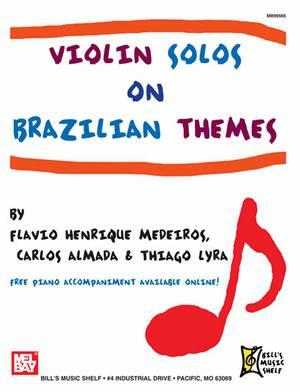 Media Violin Solos on Brazilian Themes