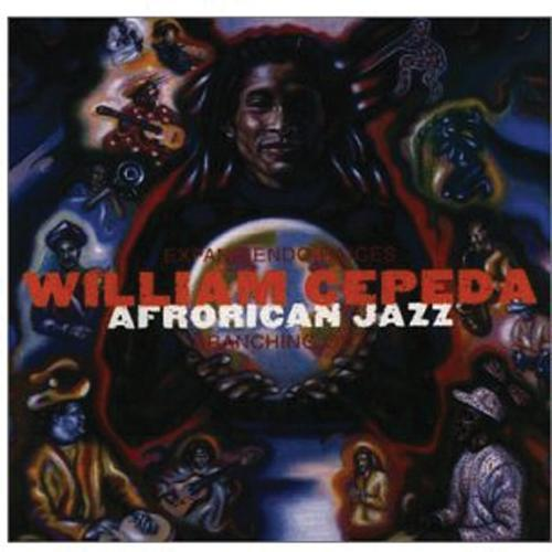 Media William Cepeda - Afrorican Jazz - Branching Out