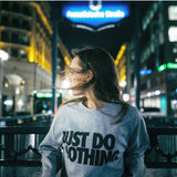 Long Sleeve Top: Do Nothing