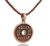 Necklace: Shut Up N Squat