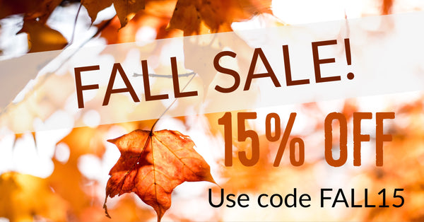 FALL SALE 15% off!
