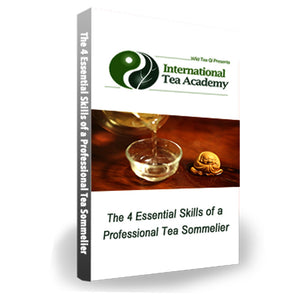 he 4 Essential Skills of a Tea Sommelier
