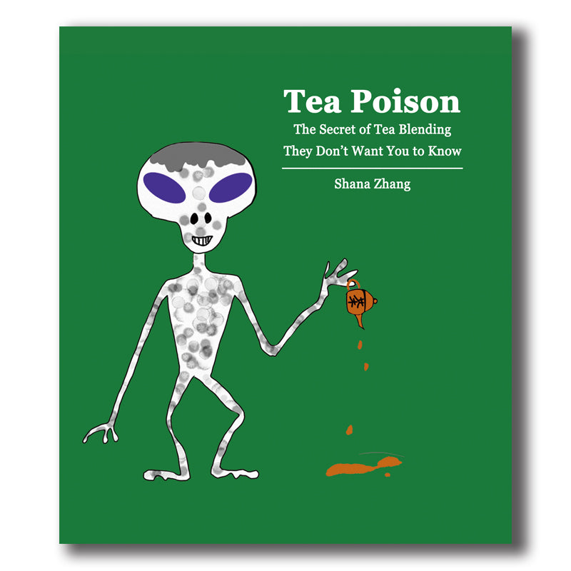 Tea Poison - Wild Tea Qi Official Website