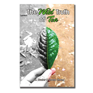 The Wild Truth of Tea - Paperback - Wild Tea Qi Official Website