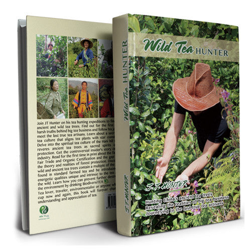Wild Tea Qi Tea Book Wild Tea Hunter