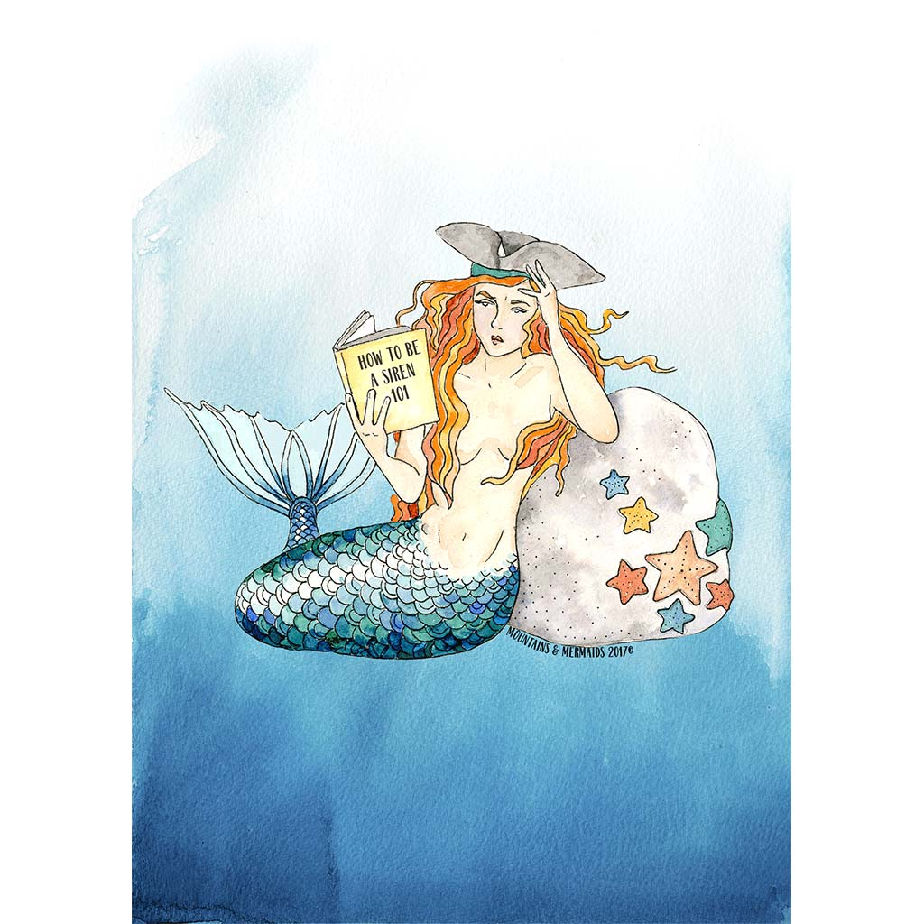 How To Be A Siren 101 Art Print - Mountains & Mermaids