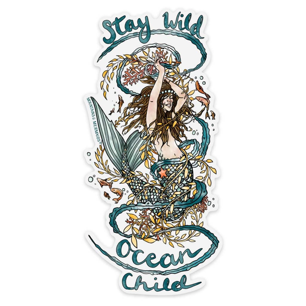 Stay Wild Ocean Child Sticker - Mountains & Mermaids
