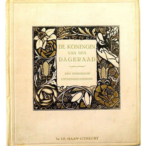 Illustrated Books - De koningin van de dageraad. One of 200 copies signed by Rie Cramer