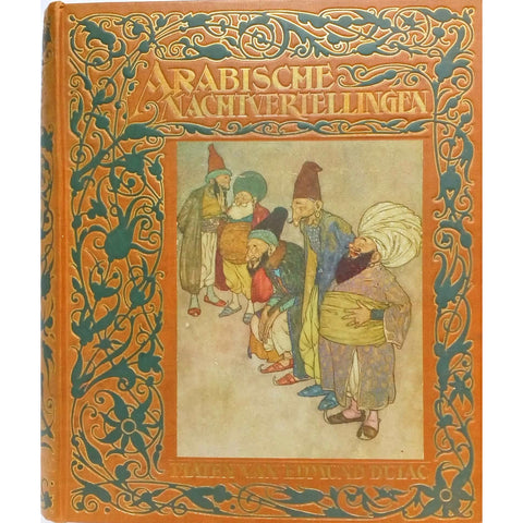 Illustrated Books - Arabische Nachtvertellingen. One of 550 copies illustrated by Edmund Dulac