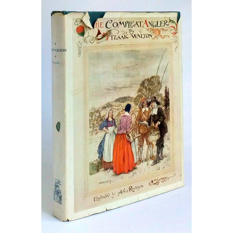 Illustrated Books - The Compleat Angler illustrated by Arthur Rackham