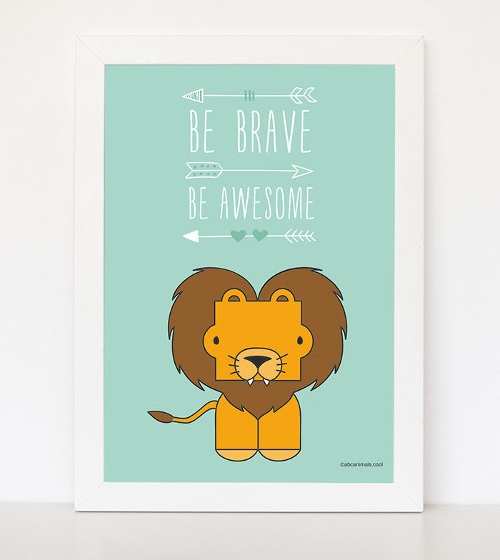 Be Brave, Be Awesome