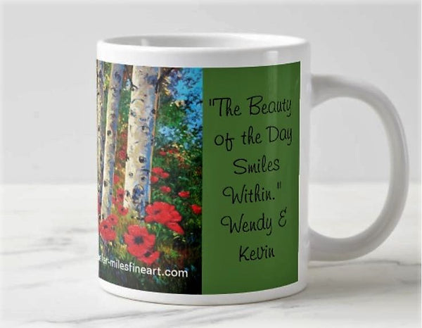 Jumbo Coffee Mug The Beauty of the Day Smiles Within
