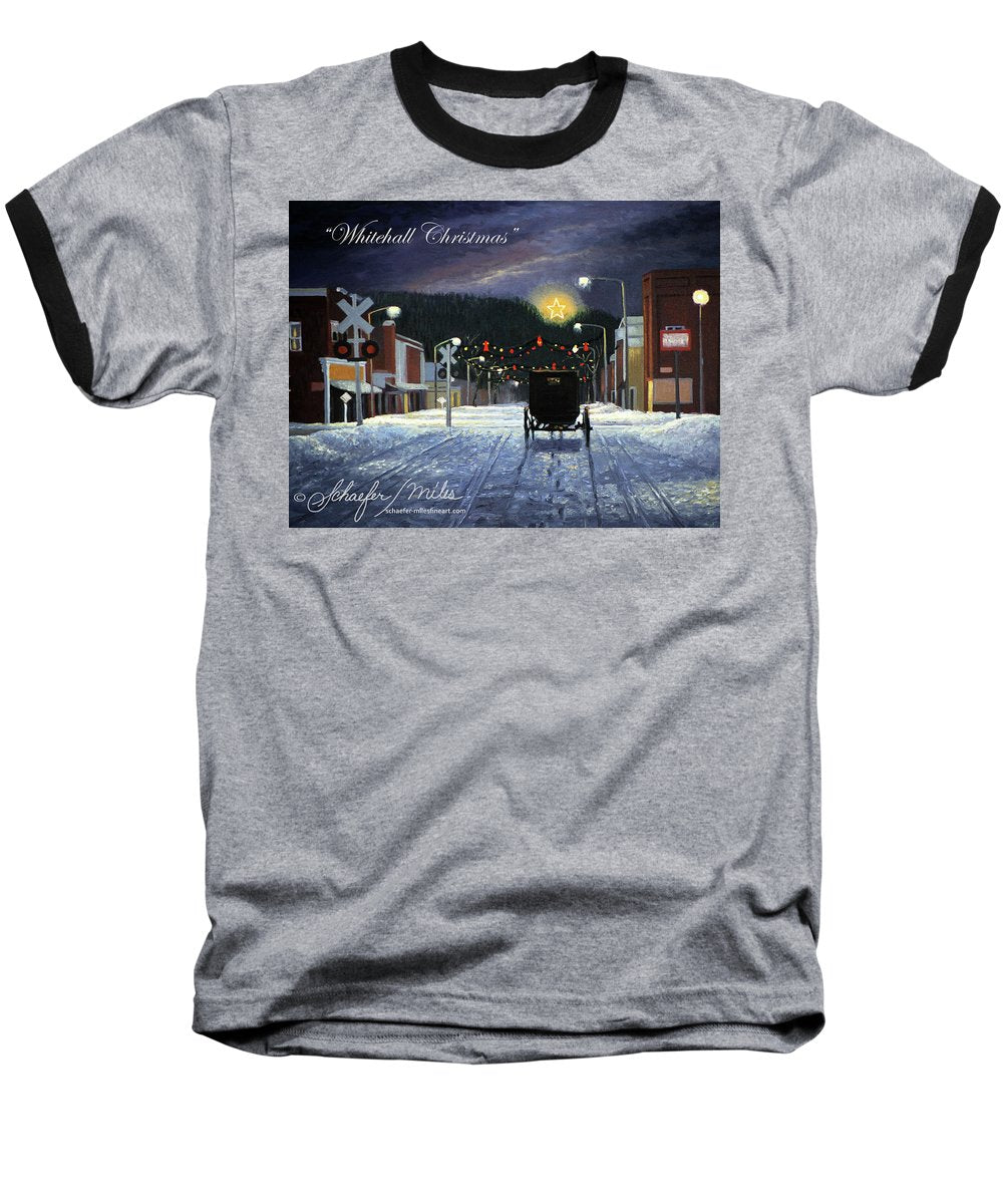Whitehall Christmas - Baseball T-Shirt