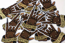 """Dream On"" Vinyl Sticker - Lift Me Up - Hand Drawn Patches Pins and Apparel"