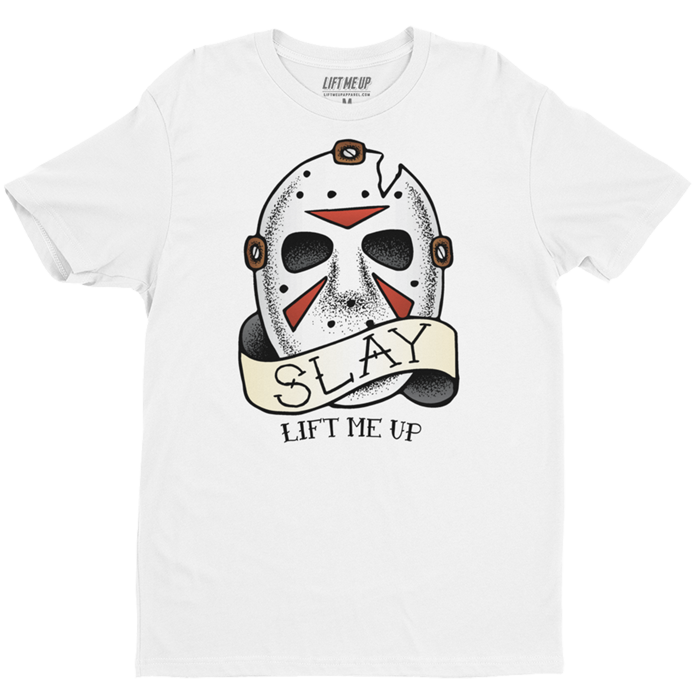 Lift Me Up Apparel - Slay Shirt - Jason Voorhees Tee - Friday the 13th T-Shirt