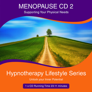 Menopause CD 2 - Supporting your physical needs