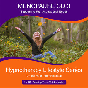 Menopause CD 3 - Supporting your aspirational needs
