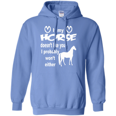 If My Horse Doesn't Like You - Hoodie