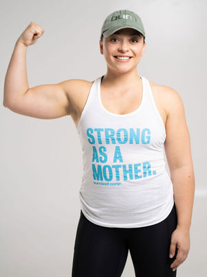 Burn Strong As A Mother Racerback