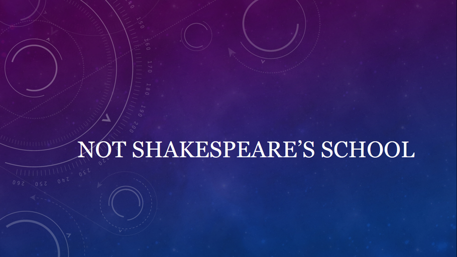 Not Shakespeare's School Sneaks On To The Internet