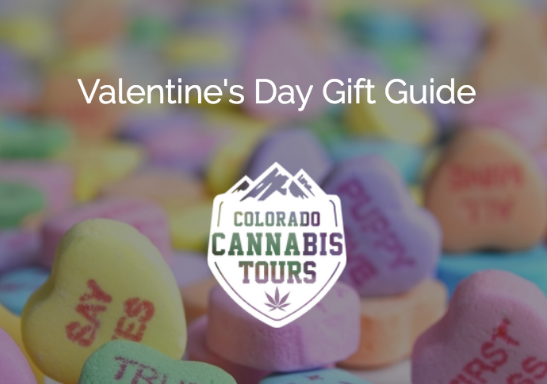Valentine's Day Gift Guide for the Cannabis Enthusiast