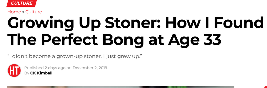 Growing Up Stoner: How I Found The Perfect Bong at Age 33