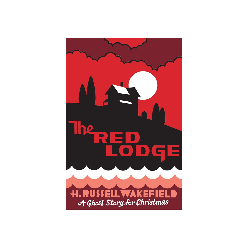 The Red Lodge: A Ghost Story for Christmas