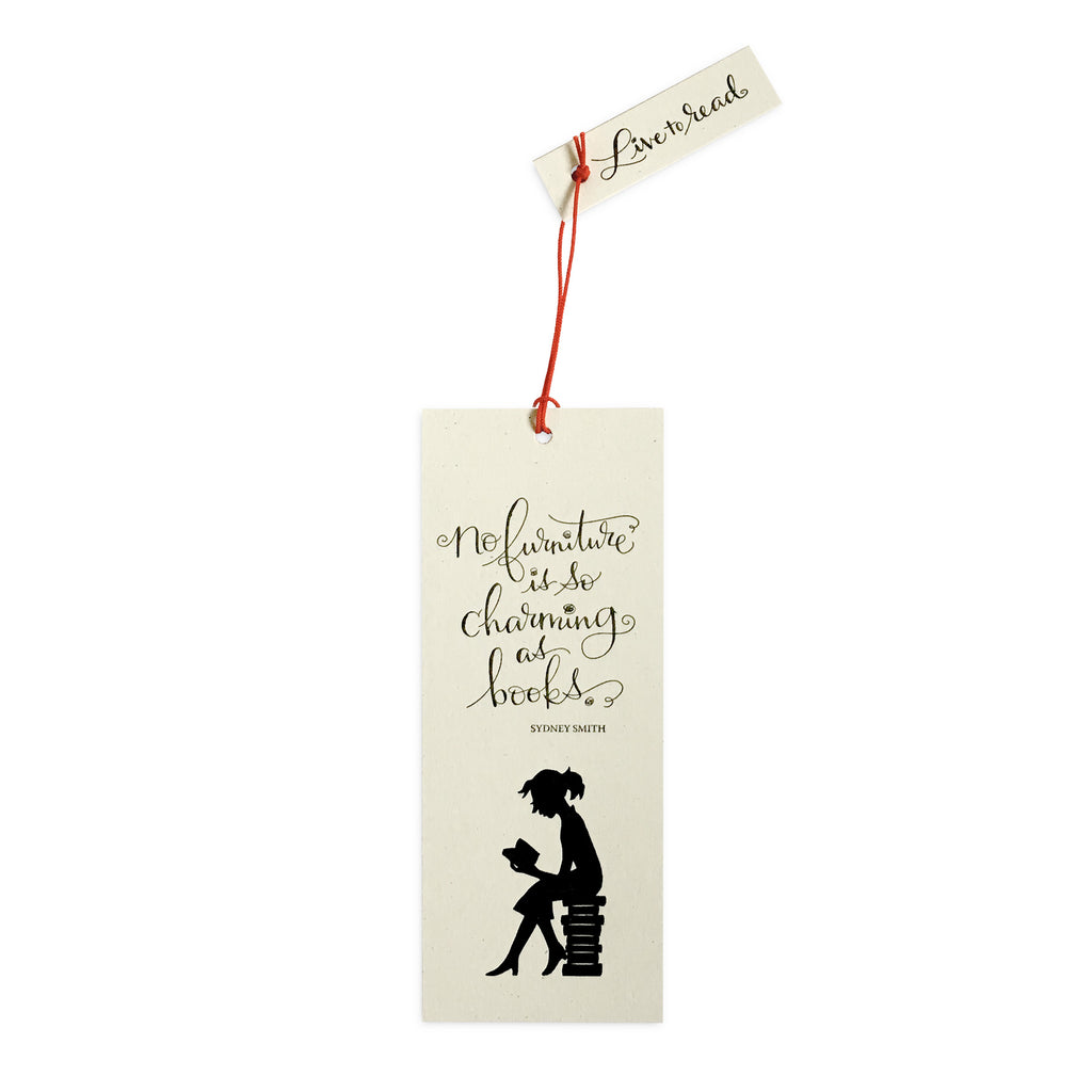 """No furniture is so charming as books"" Bookmark"