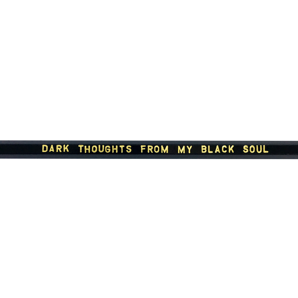 Pencil - Dark Thoughts From My Black Soul