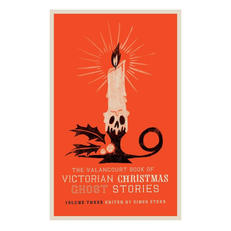 The Valancourt Book of Victorian Christmas Ghost Stories Vol. 3