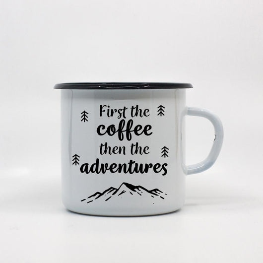 First the coffee then the adventures enamel mug 400ml/13.5oz