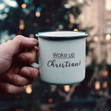 Wake up Christian enamel mug 400ml/13.5oz