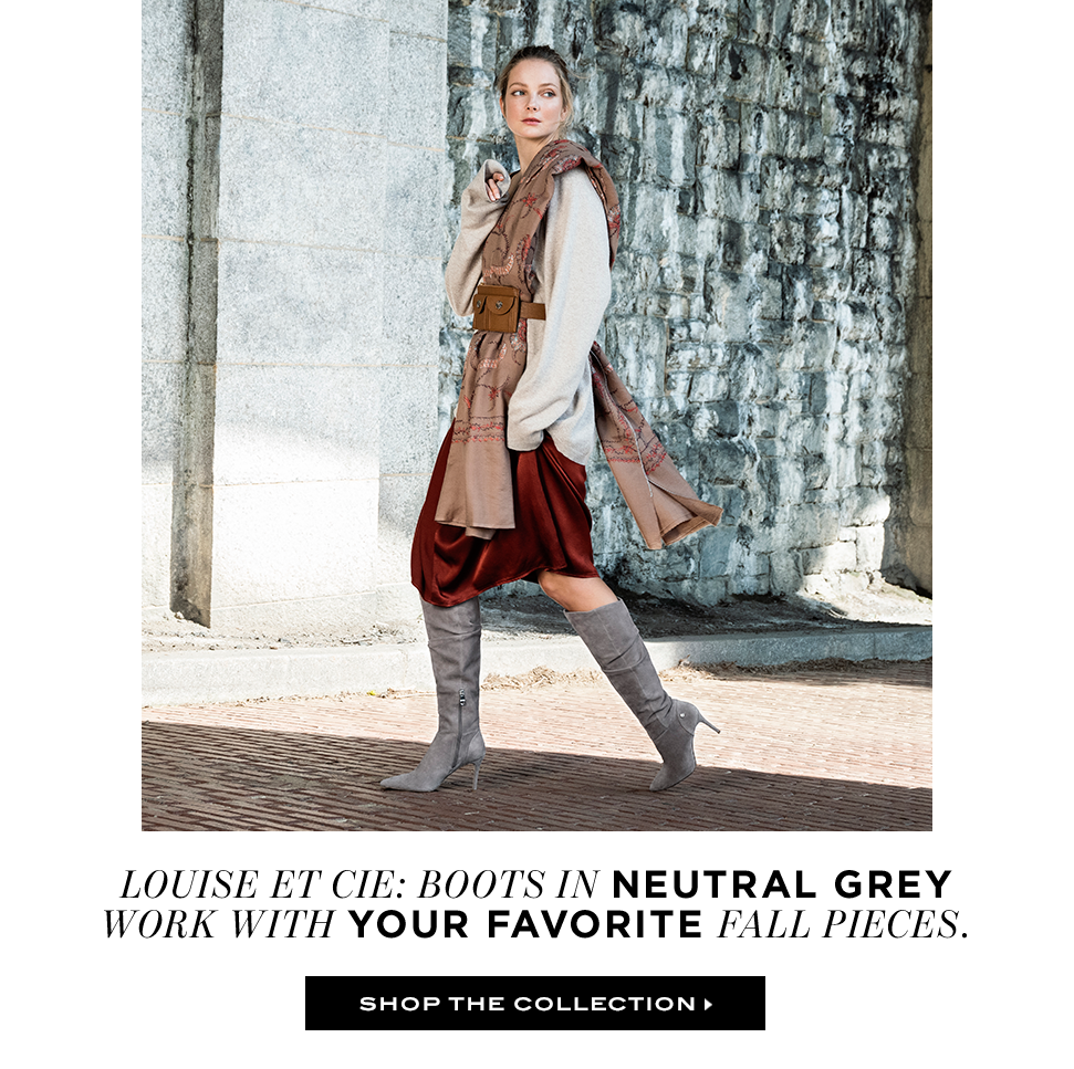 Louise et Cie: Boots in Neutral Grey work with your favourite fall pieces