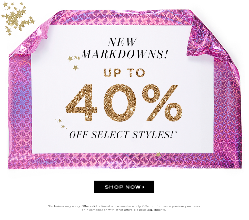 NEW MARKDOWNS - Up to 40% Off! Shop Now!