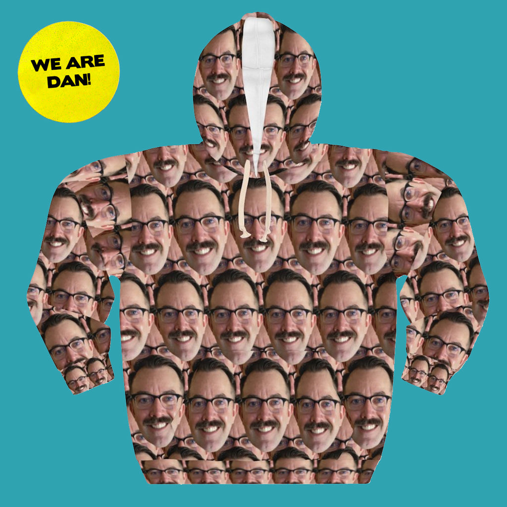 WE ARE DAN Hoodie