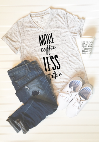 More Coffee Less Talkie Graphic Tee - Libby and Dot Collections