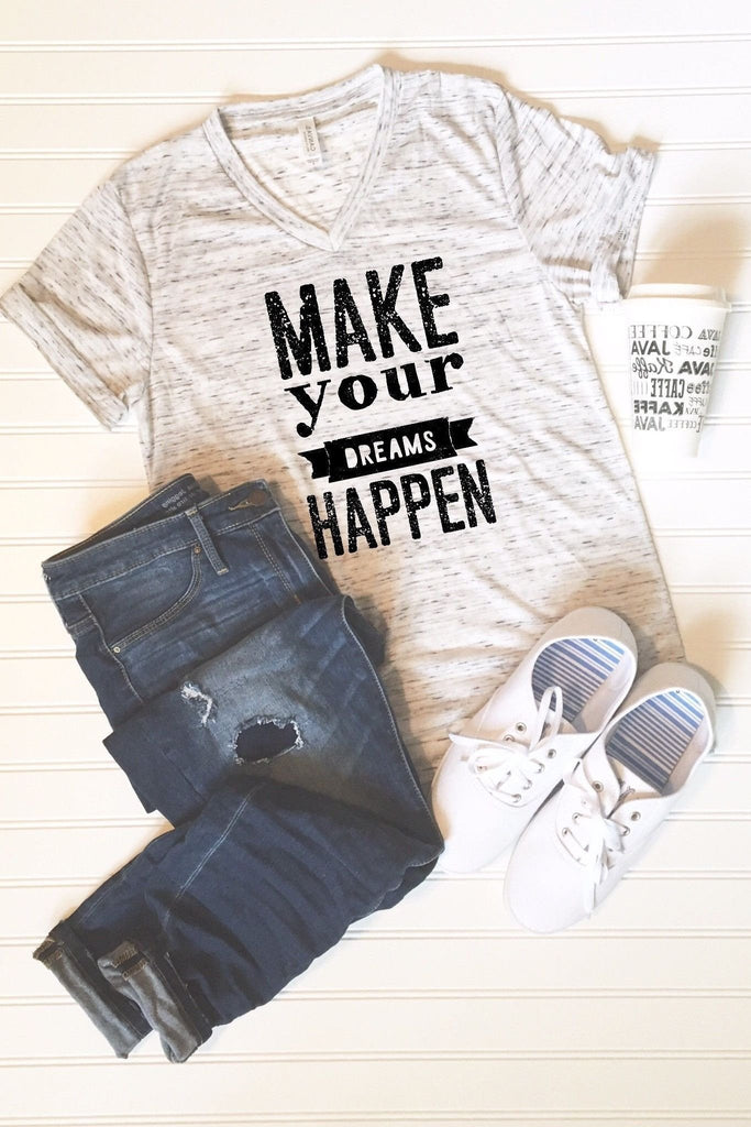 Make your Dreams Happen Graphic Tee - Libby and Dot Collections