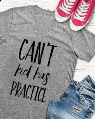 Can't Kid has Practice Sports Mama Unisex Fitted V-Neck Short Sleeve Tee - Libby and Dot Collections