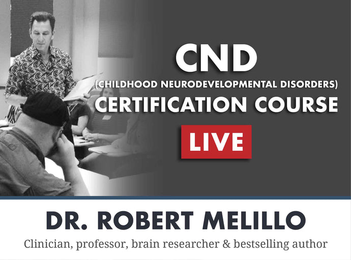 Childhood Neurodevelopmental Disorders Certification Course - LIVE