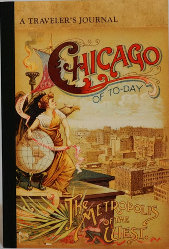 Chicago of Today, The Metropolis of the West:  A Traveler's Journal
