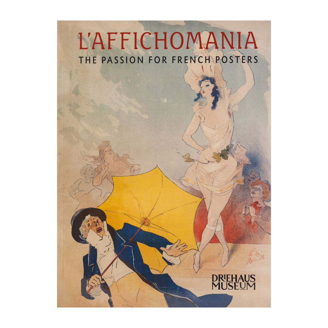 L'Affichomania: The Passion for French Posters