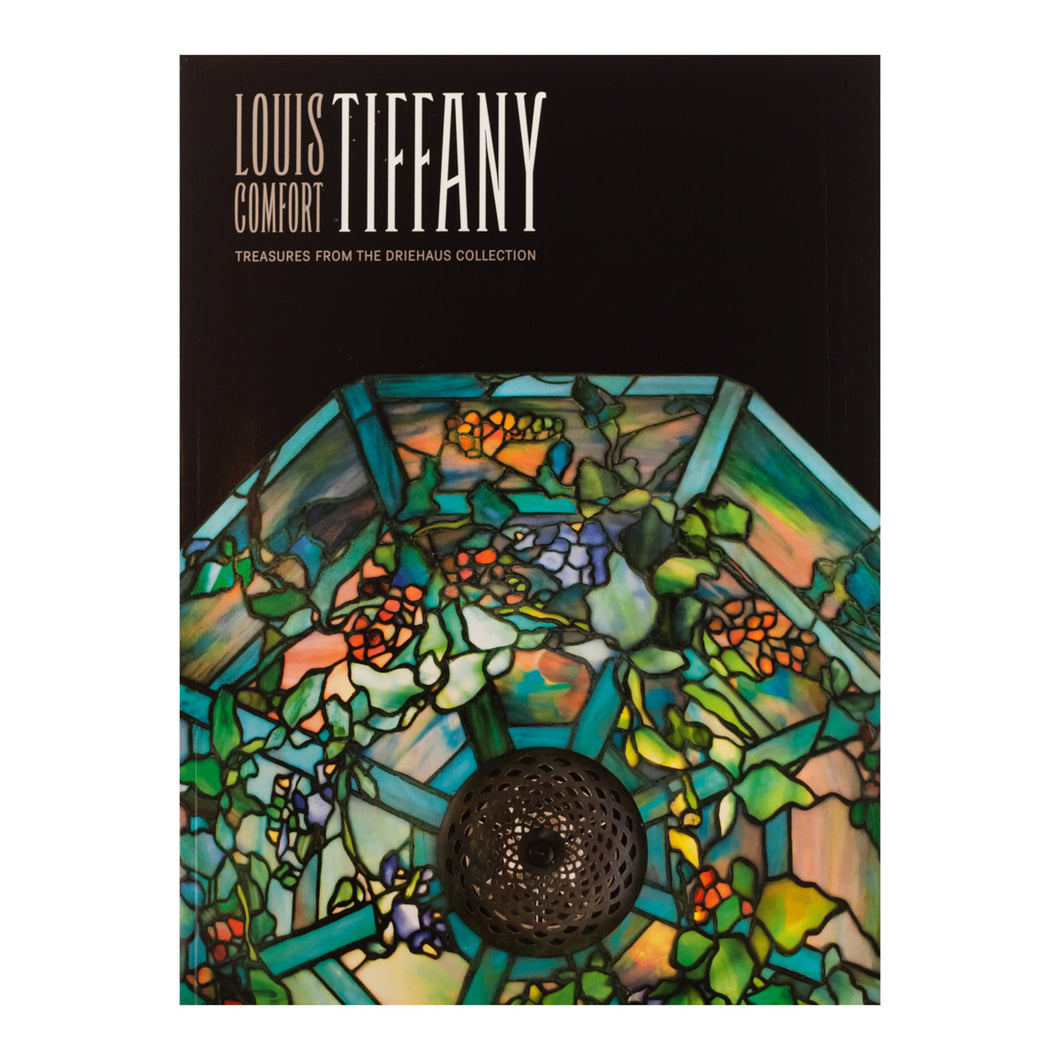 Louis Comfort Tiffany: Treasures from the Driehaus Collection