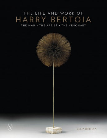 The Life and Work of Harry Bertoia