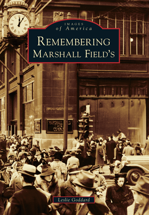 Remembering Marshall Fields