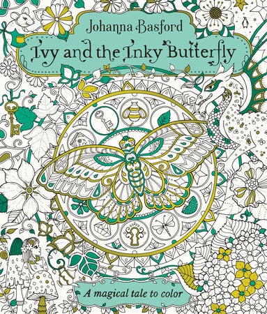 Ivy and the Inky Butterfly - A Magical Tale to Color